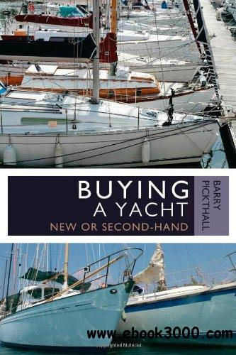 Buying a Yacht: New or Second-Hand download dree