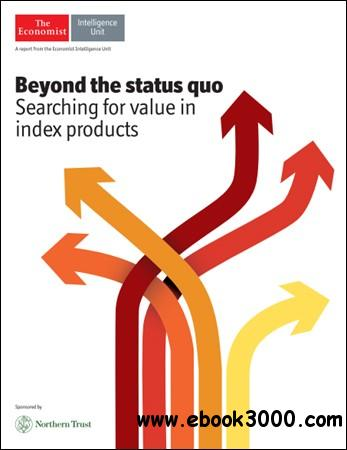 The Economist (Intelligence Unit) - Beyond the Status Quo (2013) free download