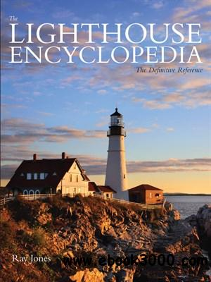 The Lighthouse Encyclopedia: The Definitive Reference download dree