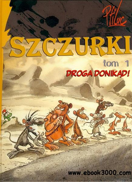 Szczurki - Volume 1 - Droga Donikad! free download