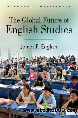 The Global Future of English Studies free download
