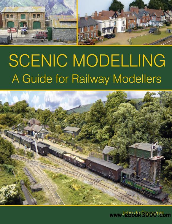 Scenic Modelling: A Guide for Railway Modellers free download