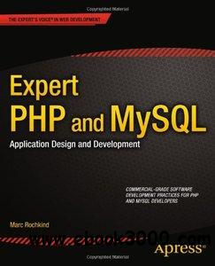 Expert PHP and MySQL: Application Design and Development free download