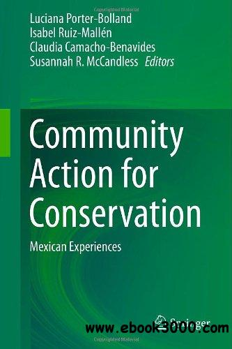Community Action for Conservation: Mexican Experiences free download
