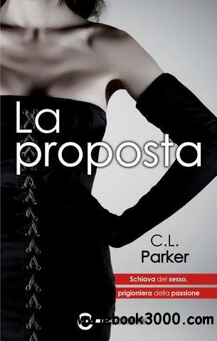C.L. Parker - La proposta free download