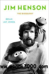 Jim Henson: The Biography free download