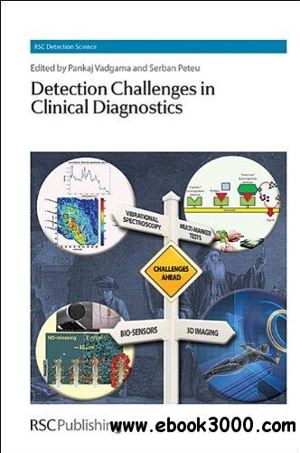 Detection Challenges in Clinical Diagnostics (RSC Detection Scienc) free download