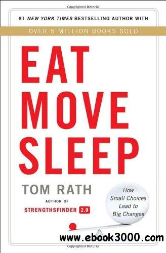 Eat Move Sleep: How Small Choices Lead to Big Changes free download