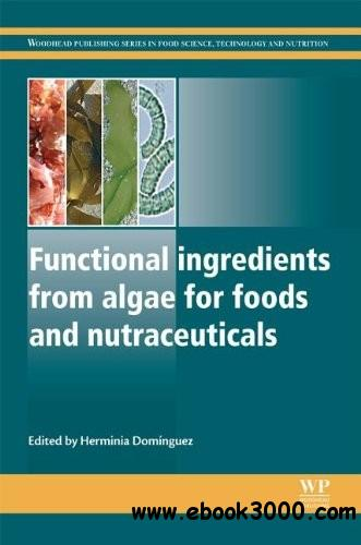 Functional ingredients from algae for foods and nutraceuticals free download