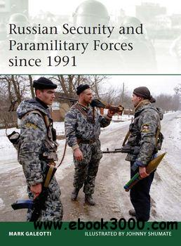 Russian Security and Paramilitary Forces since 1991 (Osprey Elite 197) free download