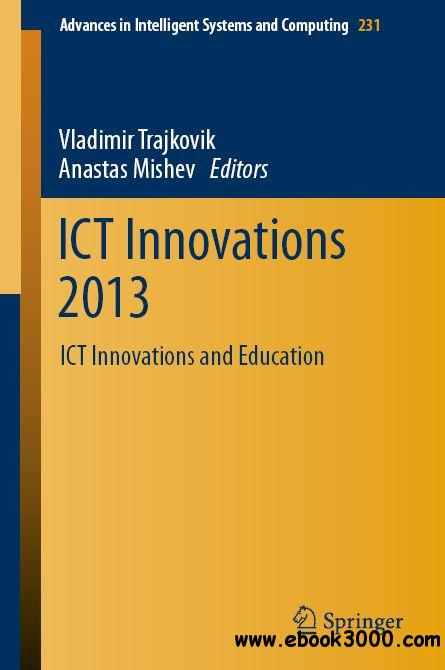 ICT Innovations 2013: ICT Innovations and Education free download