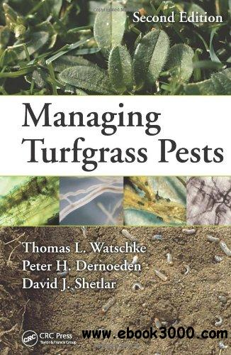 Managing Turfgrass Pests, Second Edition free download