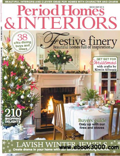 Period Homes & Interiors Magazine December 2013 free download