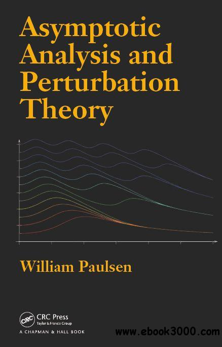 Asymptotic Analysis and Perturbation Theory free download