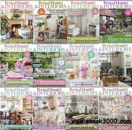 Period Homes & Interiors Magazine 2013 Full Collection free download
