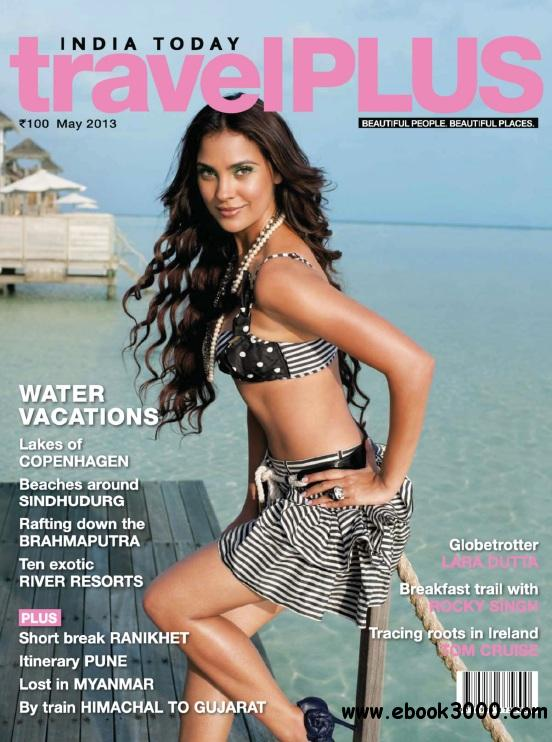 India Today travel Plus - May 2013 free download