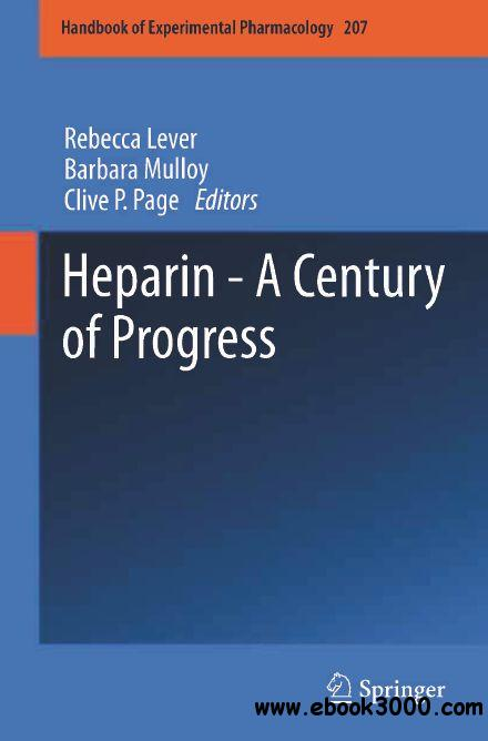 Heparin - A Century of Progress (Handbook of Experimental Pharmacology free download