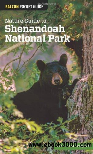 Nature Guide to Shenandoah National Park (Falcon Pocket Guides) free download