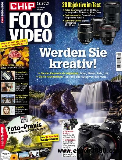 Chip Foto Video No.12 - Dezember 2013 / Deutsch free download