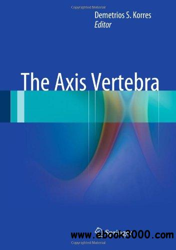 The Axis Vertebra free download