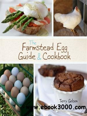 The Farmstead Egg Guide & Cookbook free download