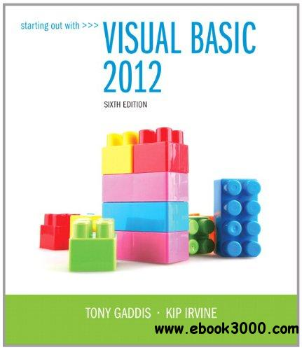 Starting Out With Visual Basic 2012 (6th Edition) - Free eBooks Download