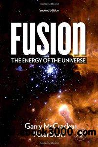 Fusion, Second Edition: The Energy of the Universe free download