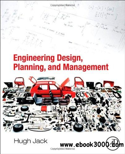 Engineering Design, Planning, and Management free download