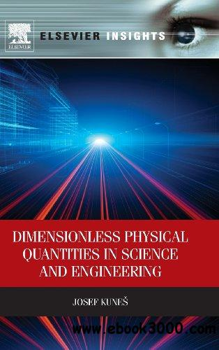 Dimensionless Physical Quantities in Science and Engineering free download