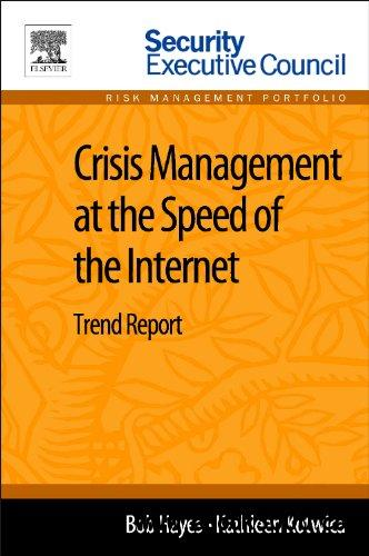 Crisis Management at the Speed of the Internet: Trend Report free download