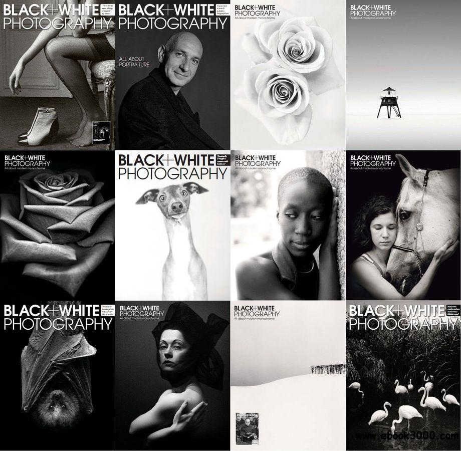 Black + White Photography Magazine - Full Year Collection 2013 free download