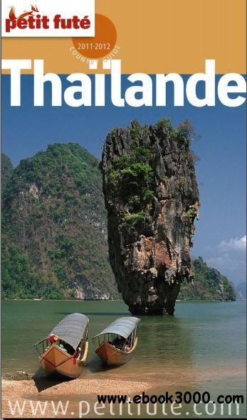 Petit Fute - Thailande 2011-2012 free download