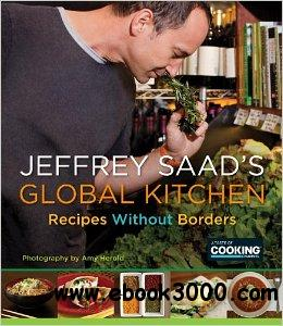 Jeffrey Saad's Global Kitchen: Recipes Without Borders free download