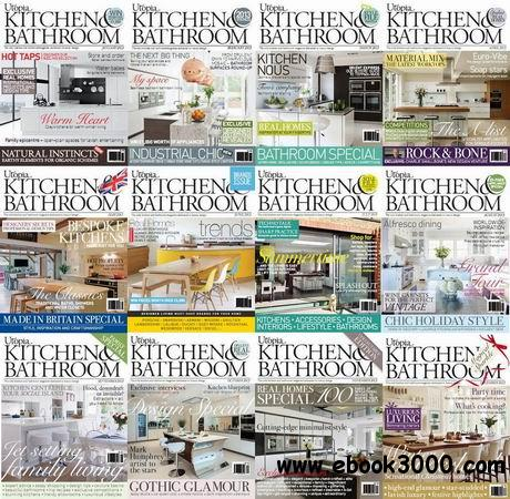 Utopia Kitchen & Bathroom Magazine 2013 Full Collection free download