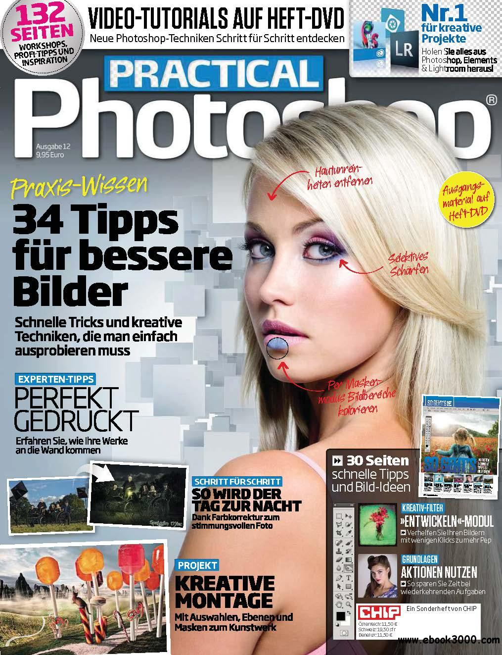 CHIP Sonderheft: Practical Photoshop Dezember 12/2013 free download