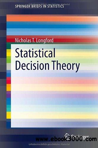 Statistical Decision Theory free download