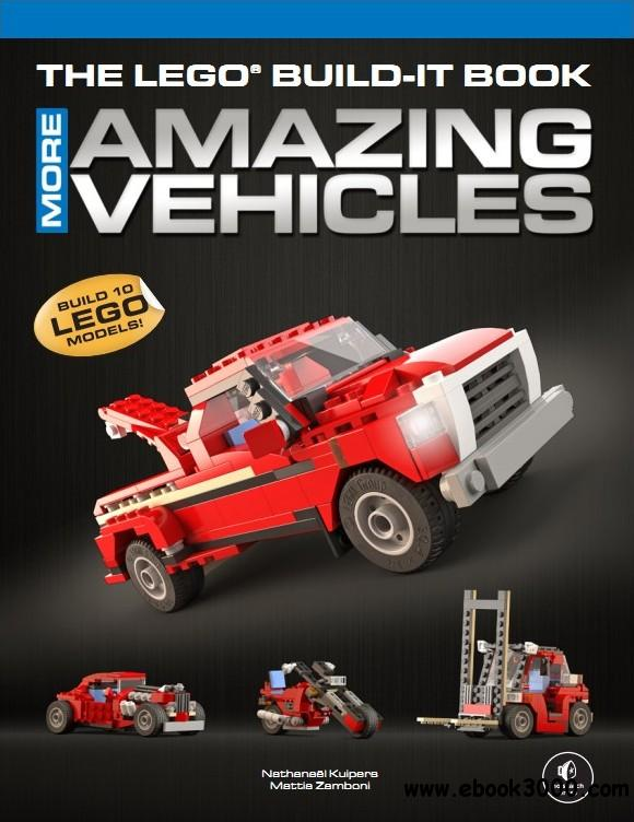 The LEGO Build-It Book, Vol. 2: More Amazing Vehicles free download