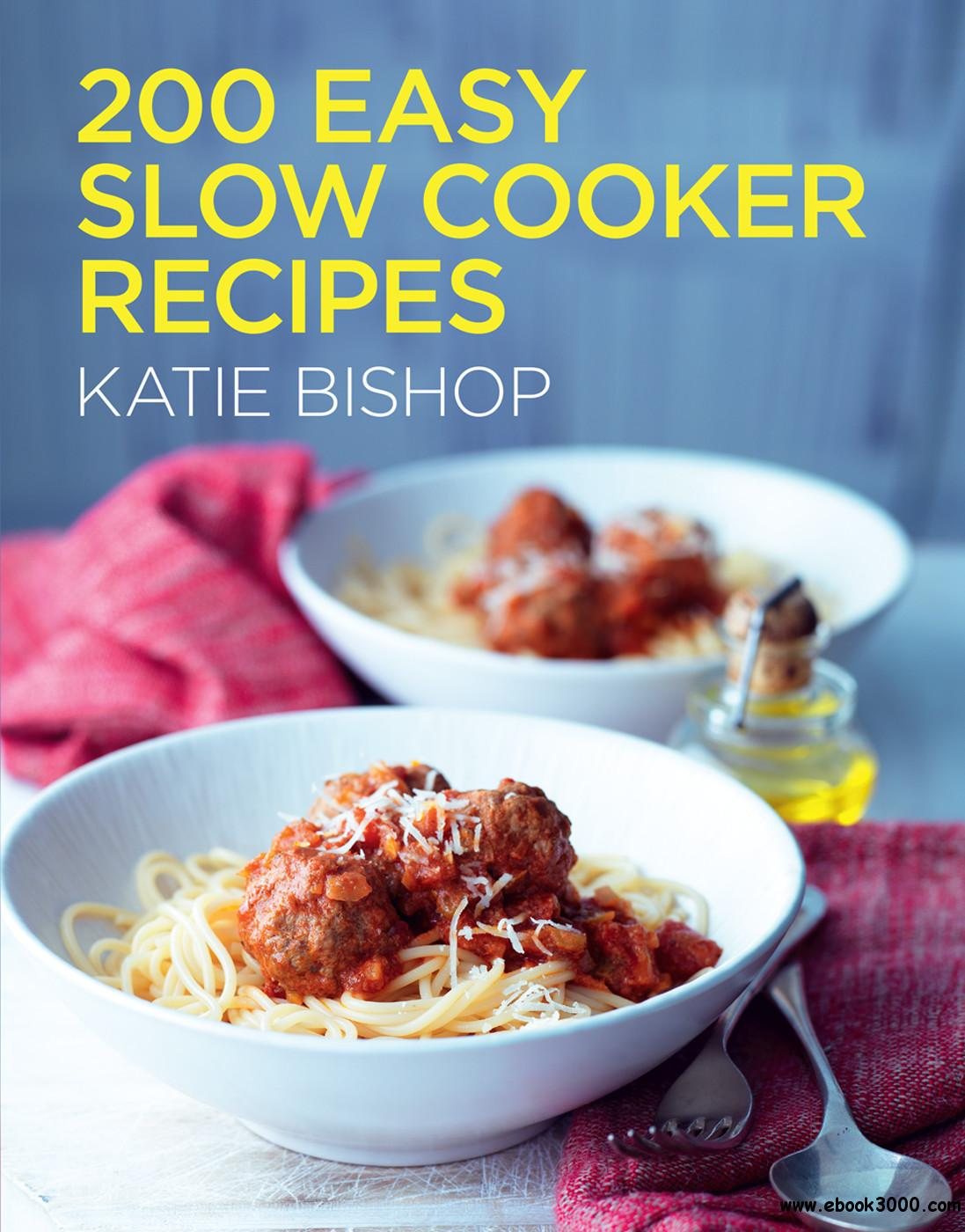 200 Easy Slow Cooker Recipes free download