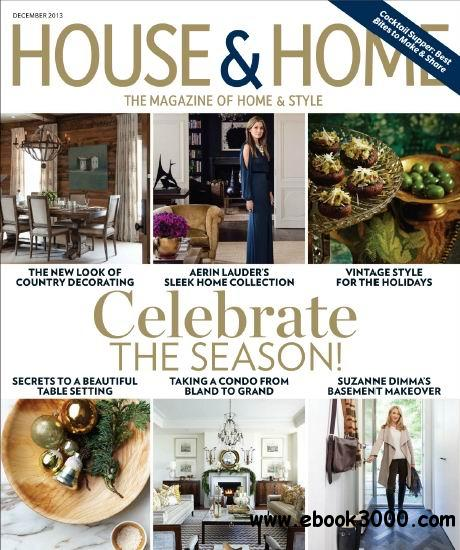 House & Home Magazine December 2013 download dree