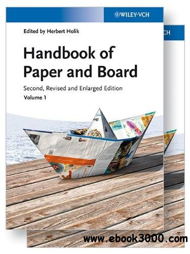 Handbook of Paper and Board, 2nd Edition, 2 Volume Set free download
