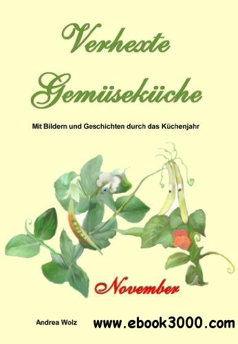 Verhexte Gemusekuche November free download