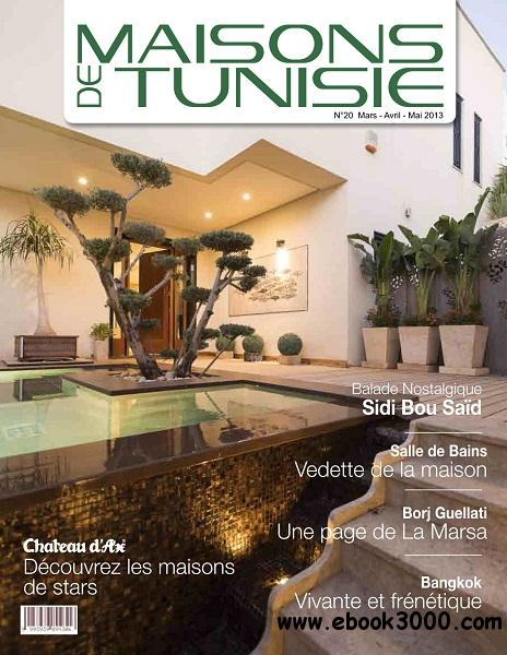 Maisons de Tunisie - Mars-Mai 2013 free download