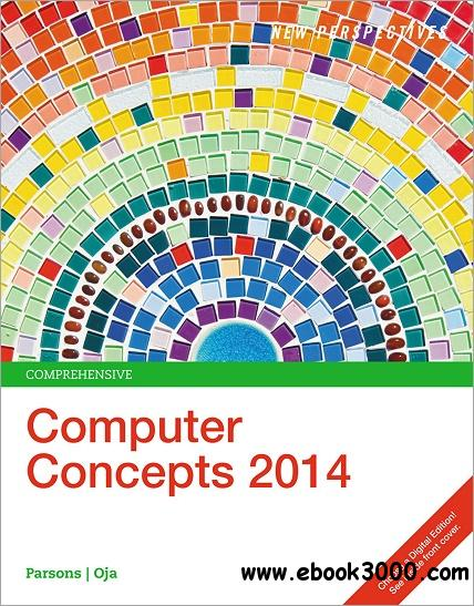 New Perspectives on Computer Concepts 2014: Comprehensive free download