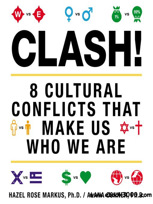 Clash!: 8 Cultural Conflicts That Make Us Who We Are (Audiobook) free download