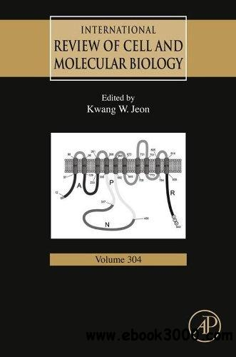 International Review of Cell and Molecular Biology, Volume 304 free download