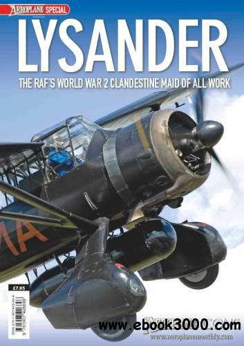 Lysander: The RAF's World War 2 Clandestine Maid of All Work (Aeroplane Icons) free download