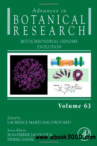 Mitochondrial Genome Evolution (Advances in Botanical Research, Volume 63) free download