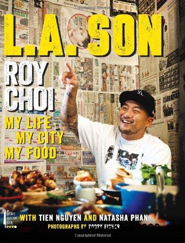 L.A. Son: My Life, My City, My Food free download
