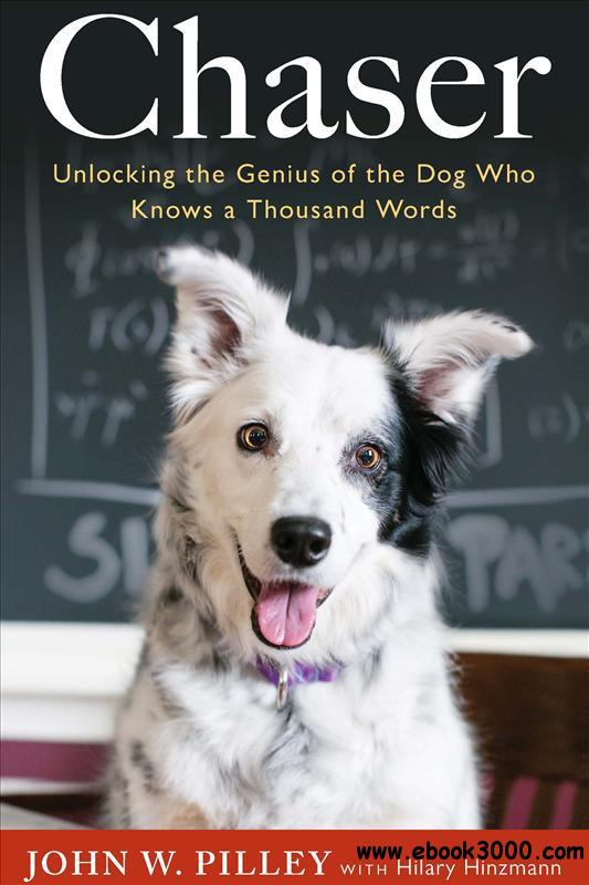 Chaser: Unlocking the Genius of the Dog Who Knows a Thousand Words free download