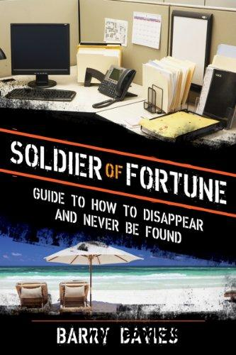 Soldier of Fortune Guide to How to Disappear and Never Be Found free download